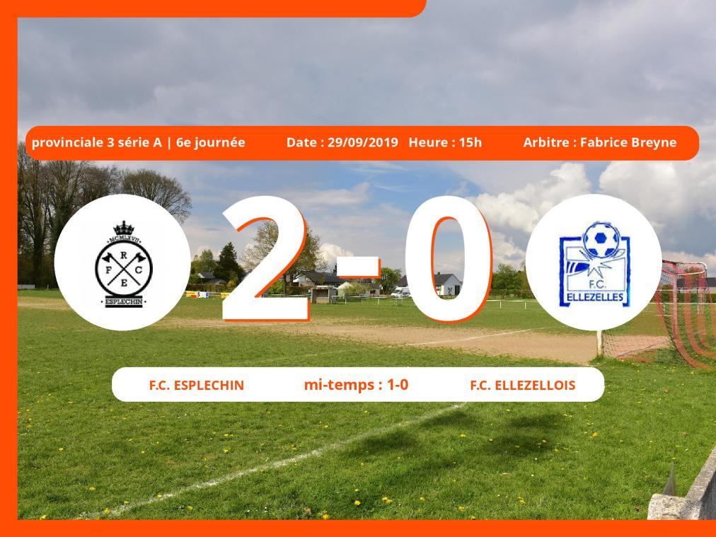 Match de provinciale 3 série A (Hainaut): Succès 2-0 du Football Club Esplechin face au Football Club Ellezellois