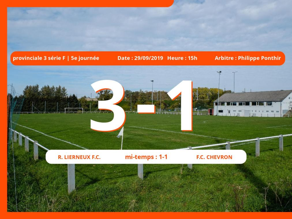 Match de provinciale 3 série F (Luxembourg): Succès 3-1 du Royal Lierneux Football Club face au Football Club Chevron