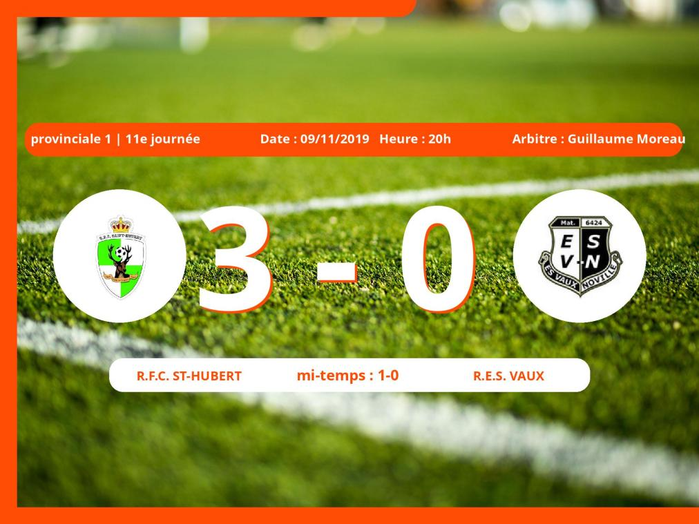 Provinciale 1 (Luxembourg): succès 3-0 du Royal Football Club St-Hubert face au R.E.S. Vaux