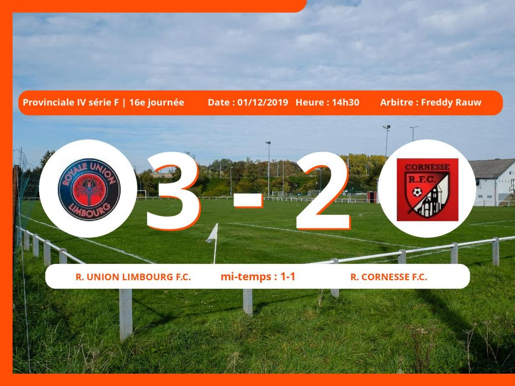 Provinciale IV série F (Liège): succès 3-2 du Royal Union Limbourg Football Club face au Royal Cornesse Football Club