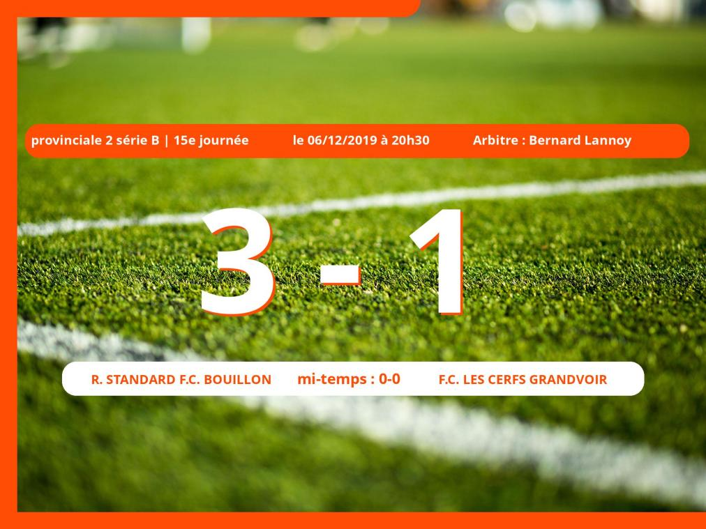 Provinciale 2 série B (Luxembourg) : succès 3-1 du Royal Standard Football Club Bouillon face au Football Club Les Cerfs Grandvoir
