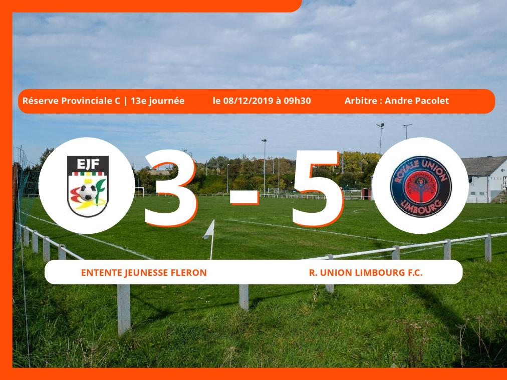 Réserve Provinciale C (Liège) : succès 3-5 du Royal Union Limbourg Football Club face à l'Entente Jeunesse Fleron