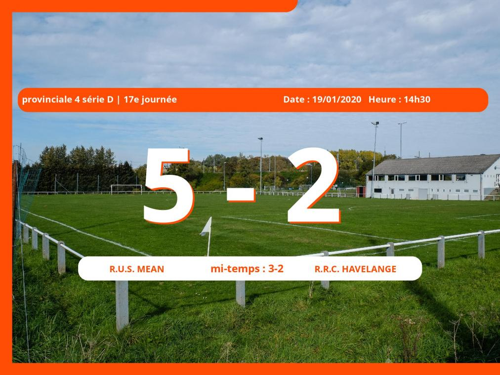 Provinciale 4 série D (Namur) : succès 5-2 du R.U.S. Mean face au Royal Racing Club Havelange