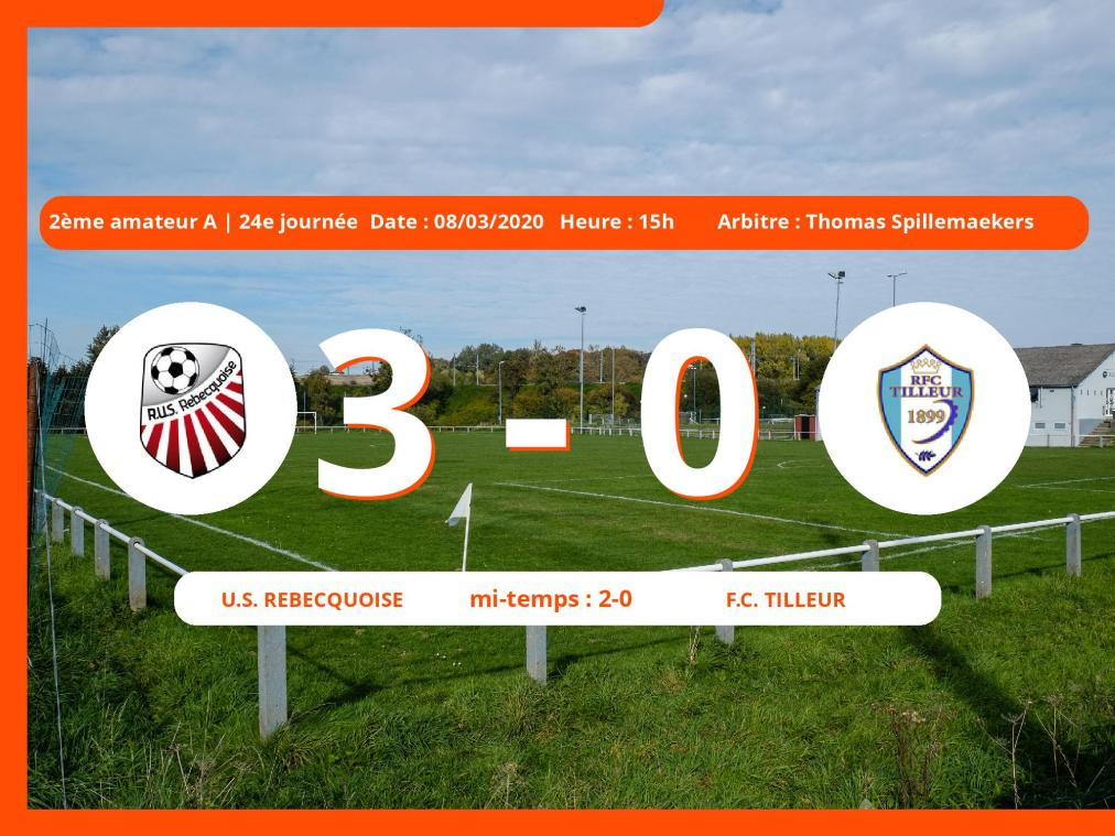 2<sup>ème</sup> amateurs ACFF (Nationale) : succès 3-0 de l'U.S. Rebecquoise face au Football Club Tilleur
