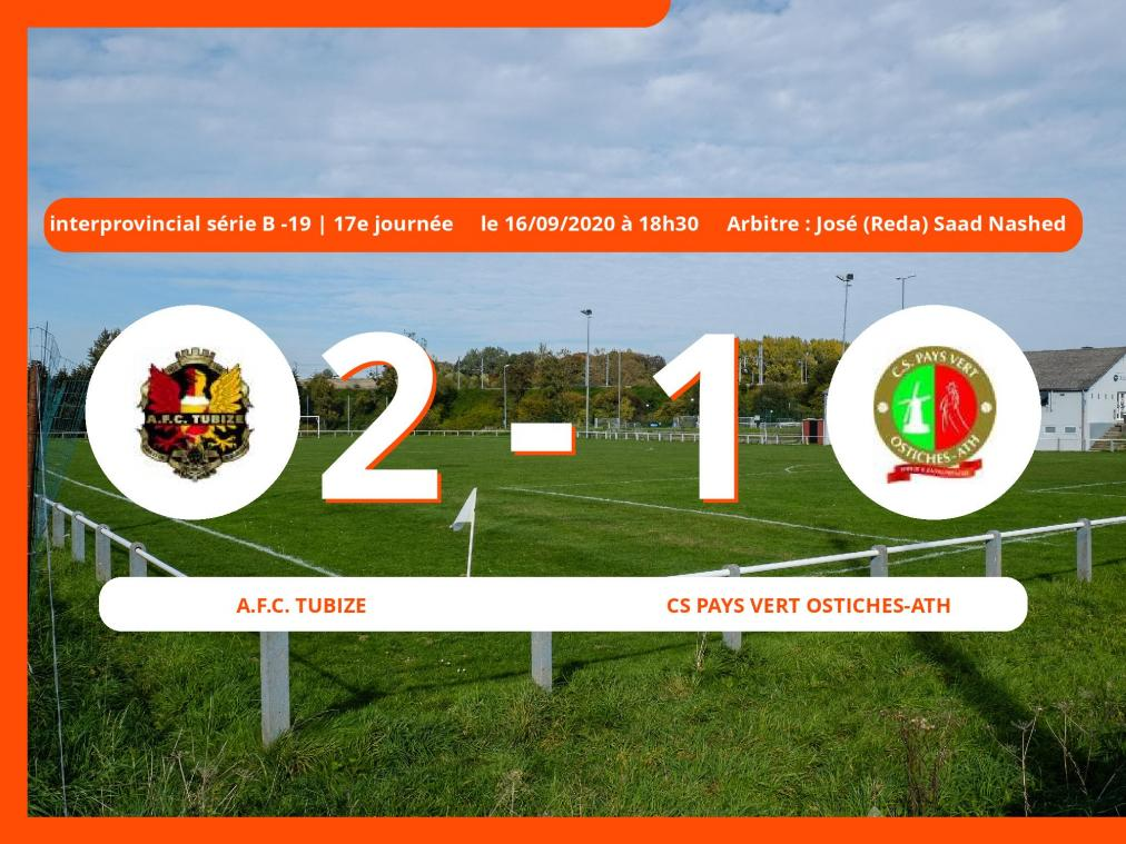 Le Cs Pays Vert Ostiches-Ath s'incline devant l'A.Football Club Tubize en Interprovincial série B -19 (Nationale) : 2-1