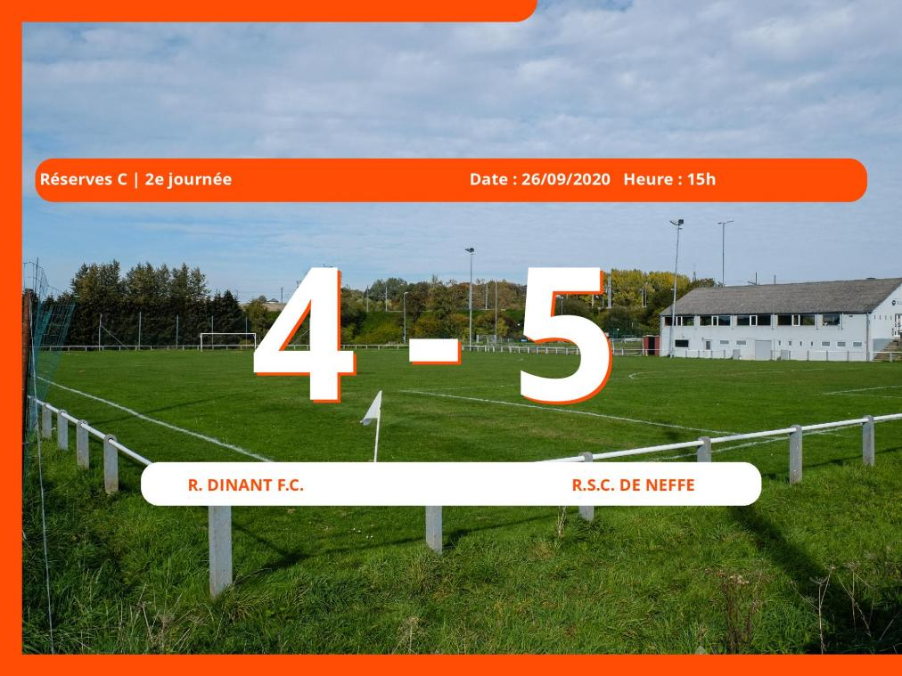 Réserves C (Namur) : 4-5 pour le Royal Sporting Club de Neffe contre le Royal Dinant Football Club
