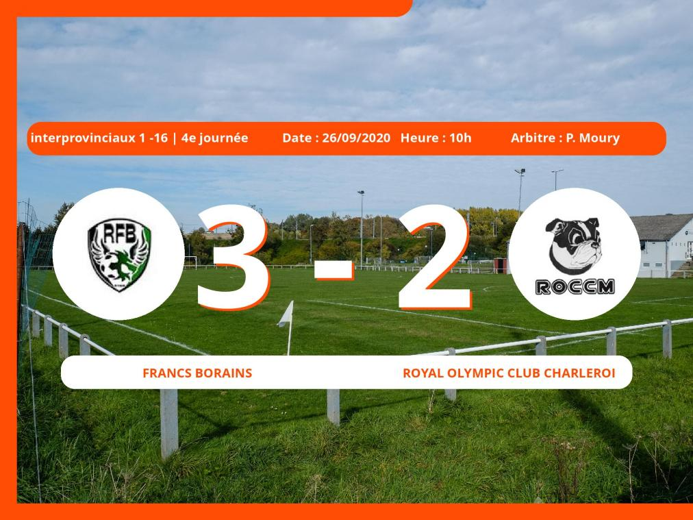 L'Olympic Club Charleroi Farciennes cale face aux Francs Borains en Interprovinciaux 1 -16 (Nationale) (3-2)