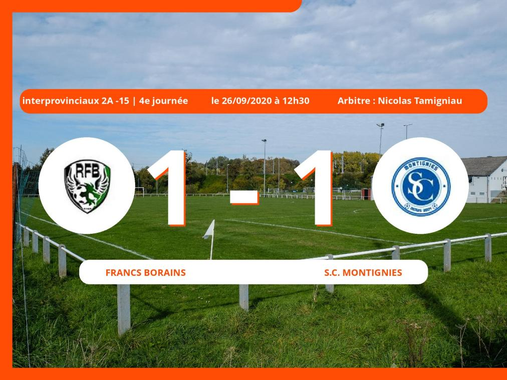 Interprovinciaux 2A -15 (Nationale) : les Francs Borains et le S.C. Montignies se quittent sur un match nul (1-1)