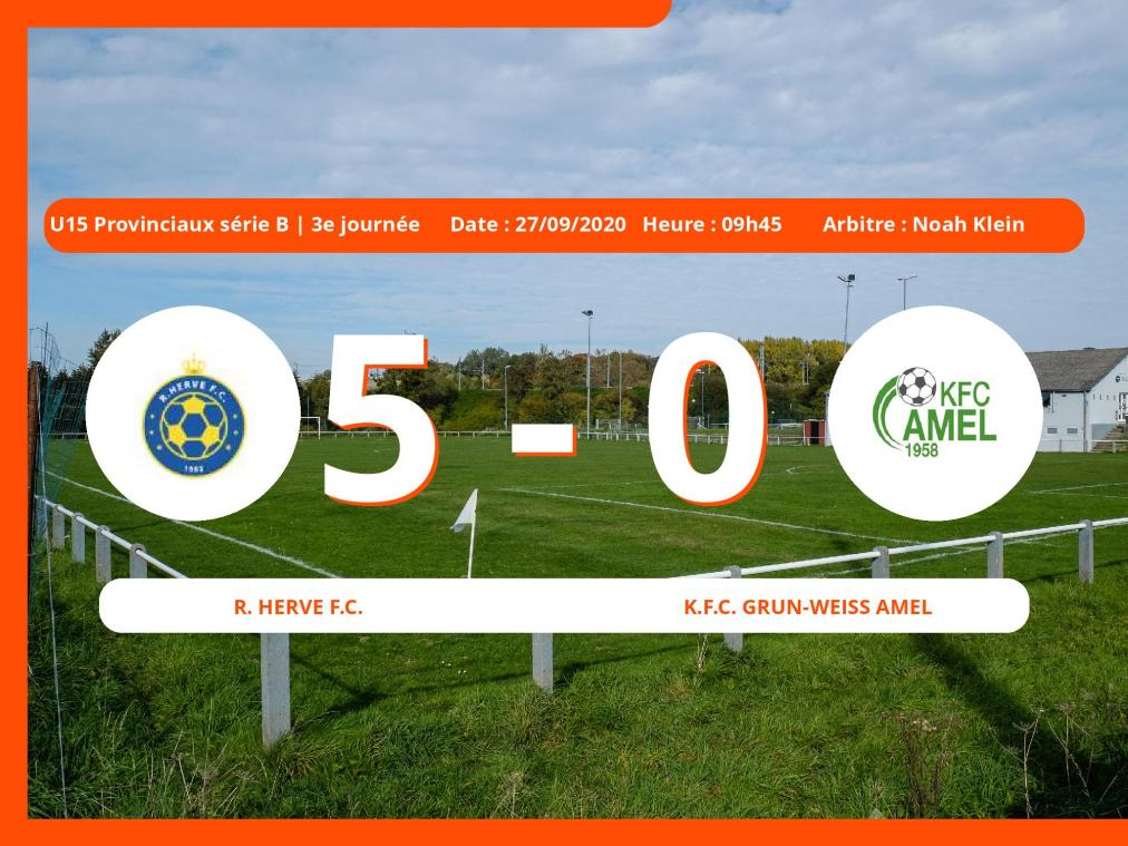 U15 Provinciaux série B (Liège) : le Royal Herve Football Club facile contre le K.Football Club Grun-Weiss Amel, 5-0