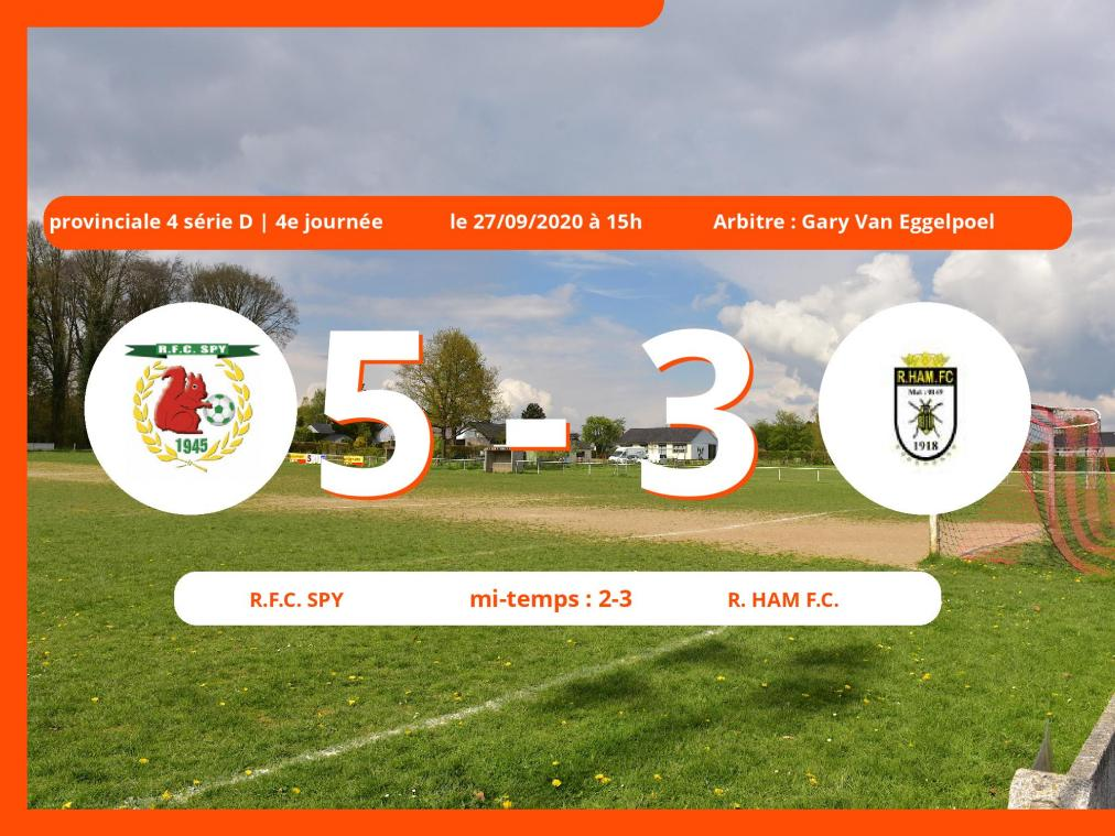 Le Royal Ham Football Club s'incline devant le Royal Football Club Spy en Provinciale 4 série D (Namur) : 5-3