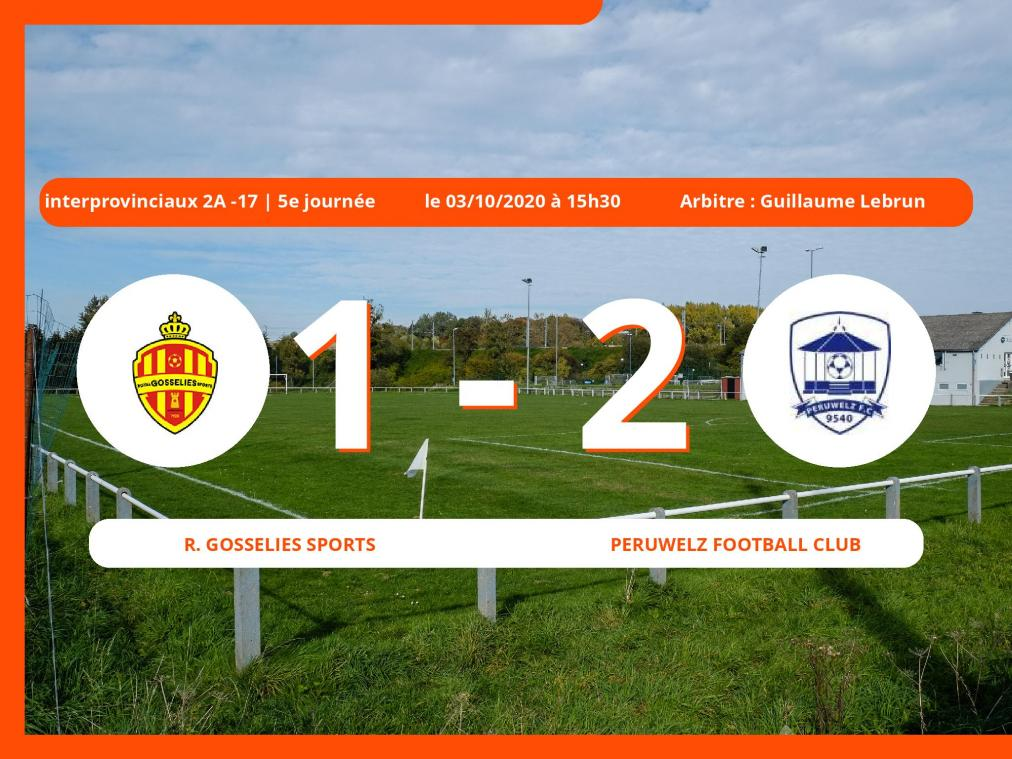 Le Peruwelz Football Club fait l'essentiel contre le Royal Gosselies Sports (1-2) en Interprovinciaux 2A -17 (Nationale)