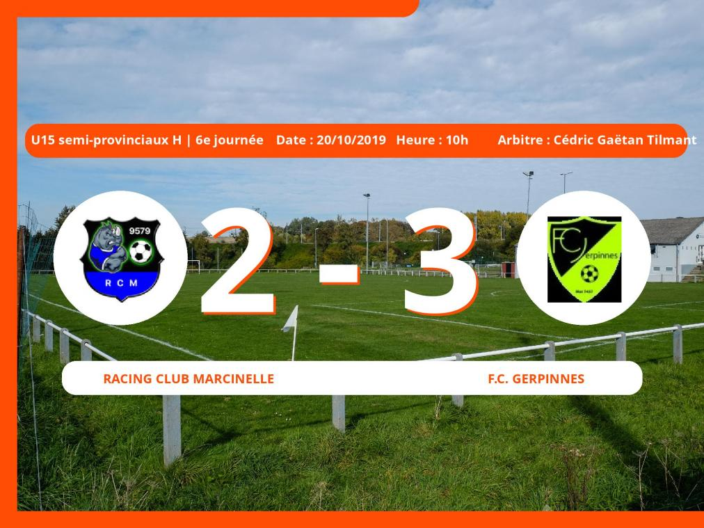 U15 Semi-provinciaux H (Hainaut): succès 2-3 du Football Club Gerpinnes face au Racing Club Marcinelle