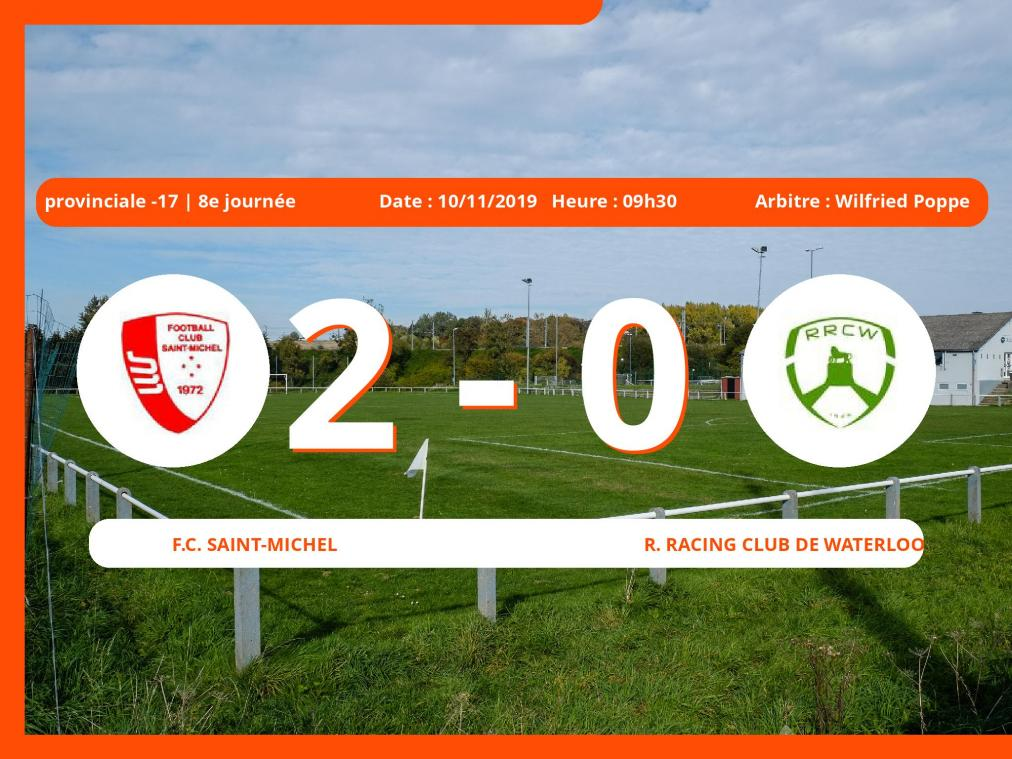 Provinciale -17 (Brabant ACFF/Bruxelles): succès 2-0 du Football Club Saint-Michel face au Royal Racing Club de Waterloo