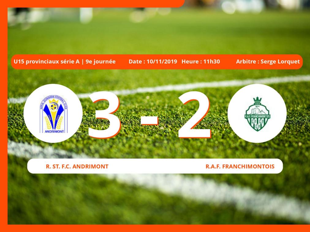 U15 provinciaux série A (Liege): succès 3-2 du Royal St. Football Club Andrimont face au Royal Association Football Franchimontois