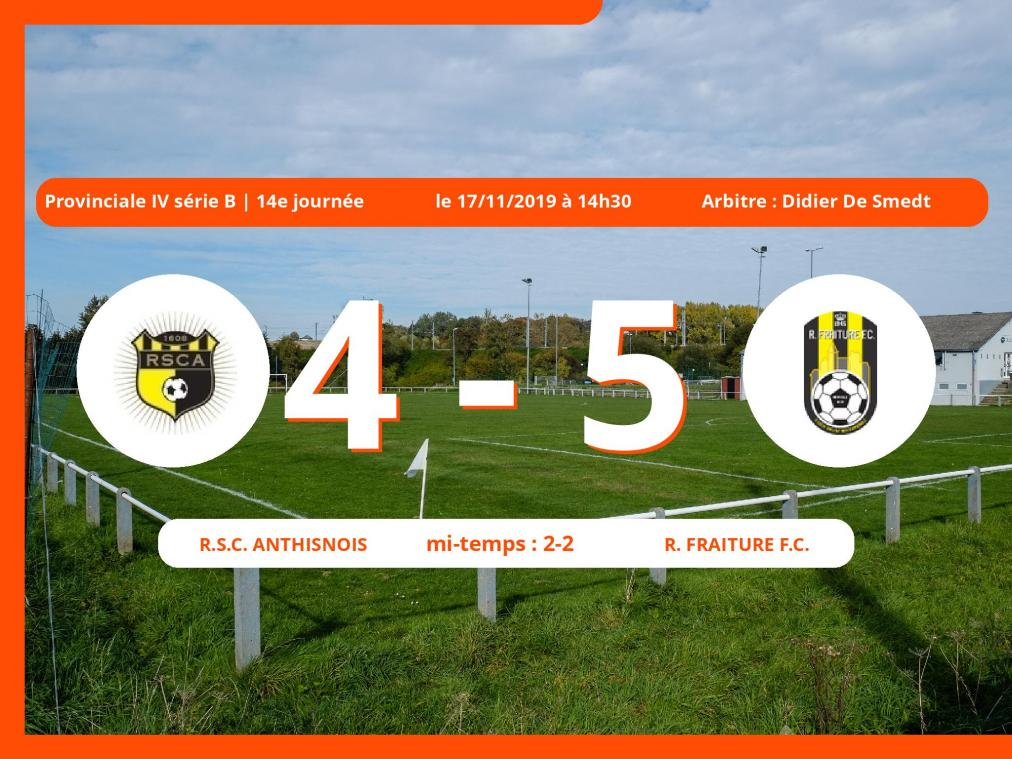 Provinciale IV série B (Liège): succès 4-5 du Royal Fraiture Football Club face au Royal Sporting Club Anthisnois