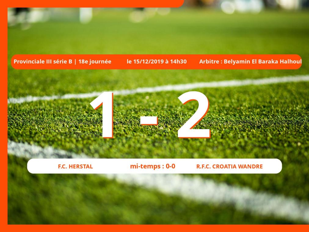 Provinciale III série B (Liège) : succès 1-2 du Royal Football Club Croatia Wandre face au Football Club Herstal