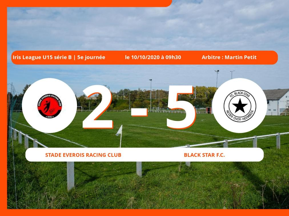 Le Stade Everois Racing Club s'incline devant le Black Star Football Club en Iris League U15 série B (Brabant ACFF/Bruxelles) : 2-5