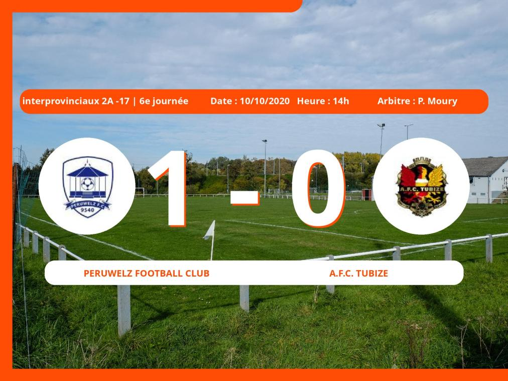 Interprovinciaux 2A -17 (Nationale) : courte victoire du Peruwelz Football Club face à l'A.Football Club Tubize, 1-0