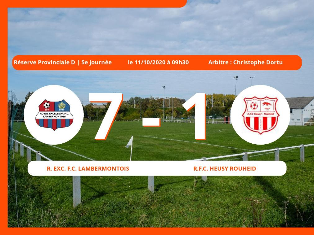 Le Royal Exc. Football Club Lambermontois écrase le Royal Football Club Heusy Rouheid 7 à 1 en Réserve Provinciale D (Liège)